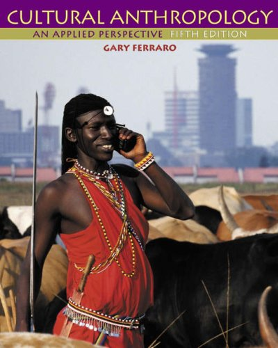 9780534615055: Cultural Anthropology: An Applied Perspective (Non-InfoTrac Version)