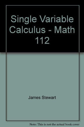 9780534616120: Single Variable Calculus - Math 112
