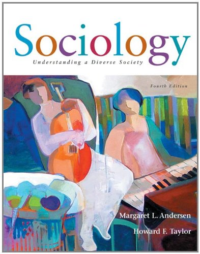 Sociology: Understanding a Diverse Society (with InfoTrac) (0534617166) by Andersen, Margaret L.; Taylor, Howard F.