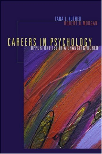 9780534617769: Careers in Psychology: Opportunities in a Changing World