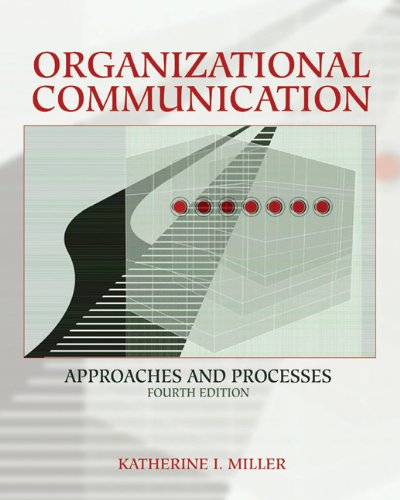9780534617882: Organizational Communication: Approaches and Processes (Wadsworth Series in Communication Studies)