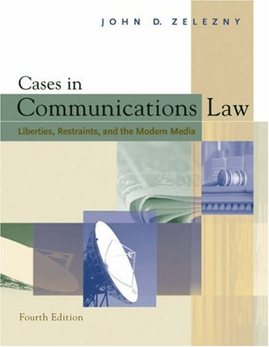 9780534618032: Cases in Communications Law: Liberties, Restraints, and the Modern Media (with InfoTrac)
