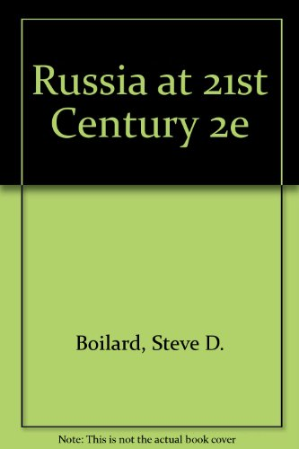 9780534618216: Russia at the 21st Century: Politics And Social Change in the Post Soviet Era