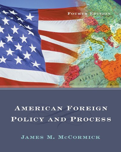 9780534618537: American Foreign Policy and Process (with InfoTrac)