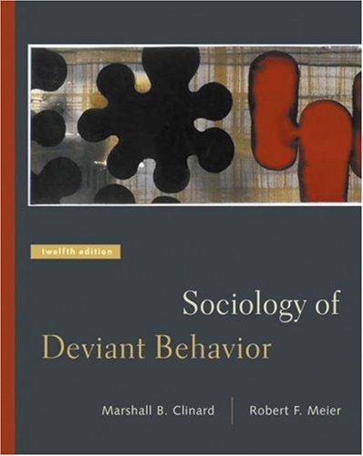 9780534619473: Sociology of Deviant Behavior