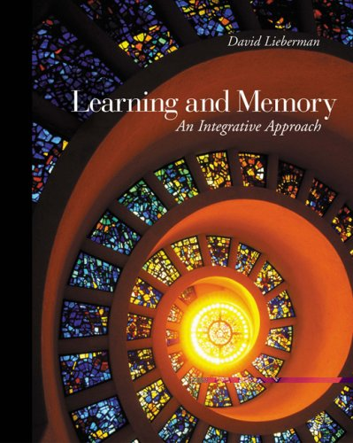 9780534619749: Learning and Memory: An Integrative Approach