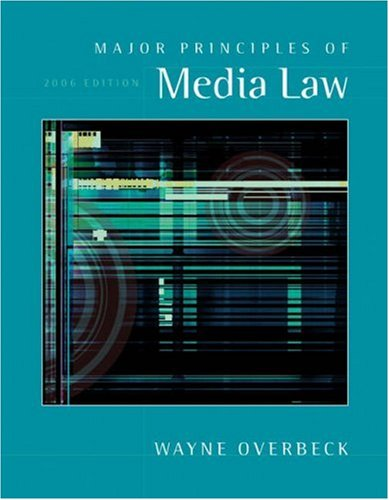 9780534620059: Major Principles of Media Law, 2006 Edition (with InfoTrac)