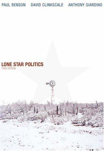Lone Star Politics (with InfoTrac): Paul Benson, David