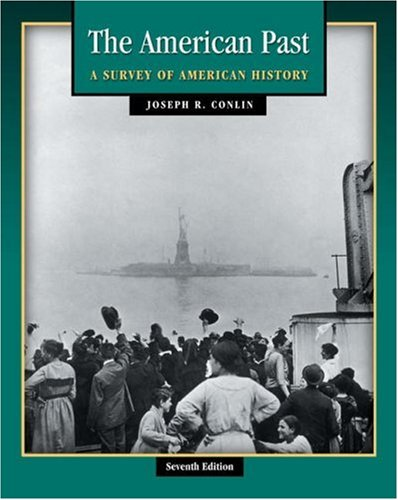 9780534621360: The American Past: A Survey of American History (with InfoTrac and American Journey Online) (Available Titles CengageNOW)
