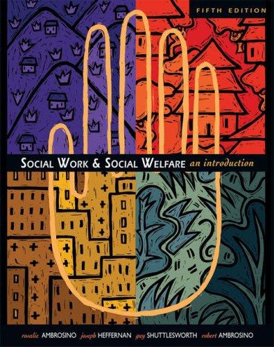 9780534621773: Social Work and Social Welfare: An Introduction (with InfoTrac)