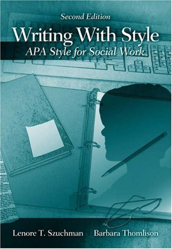 9780534621827: Writing with Style: APA Style for Social Work