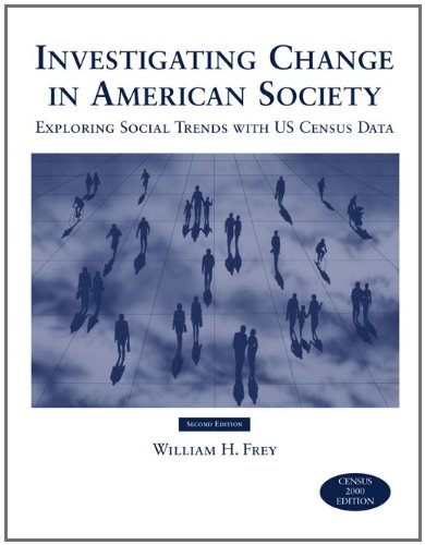 Investigating Change in American Society: William H. Frey
