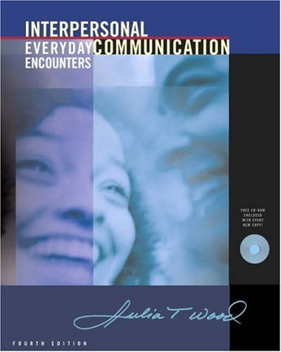 9780534623166: Interpersonal Communication: Everyday Encounters (with CD-ROM and InfoTrac)