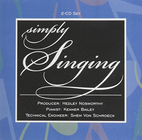 2cd Set- Simply Singing: Hedley Nosworthy, Peter Summers