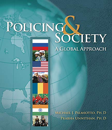 9780534623432: Policing and Society: A Global Approach