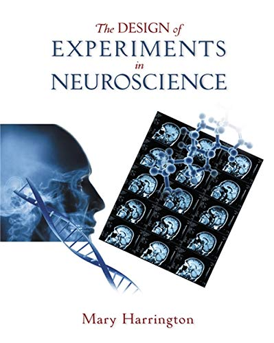 9780534624156: The Design of Experiments in Neuroscience