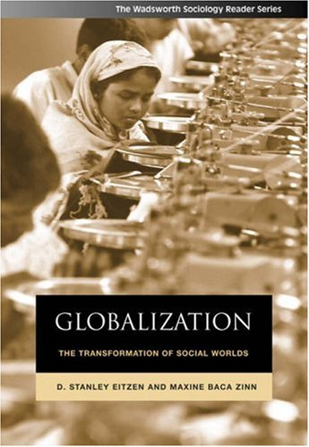 9780534624330: Globalization: The Transformation of Social Worlds (Wadsworth Sociology Reader)