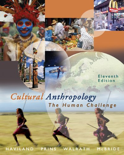 9780534624873: Cultural Anthropology: The Human Challenge (with CD-ROM and InfoTrac) (Available Titles CengageNOW)