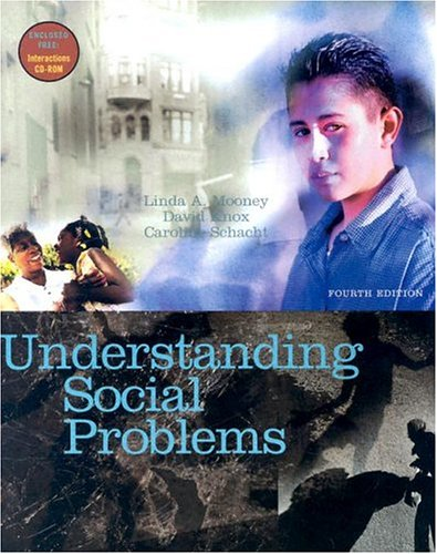 Understanding Social Problems (with CD-ROM and InfoTrac): Linda A. Mooney,