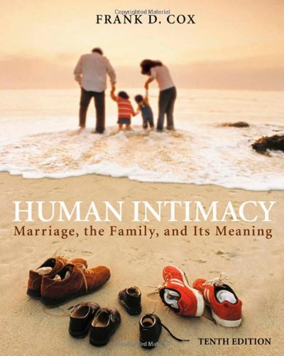 9780534625320: Human Intimacy: Marriage, the Family, and Its Meaning (with InfoTrac) (Available Titles CengageNOW)