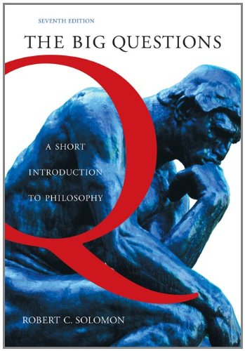 9780534625504: The Big Questions: A Short Introduction to Philosophy