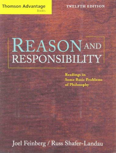 9780534625542: Reason and Responsibility: Readings in Some Basic Problems of Philosophy (with InfoTrac® Thomson Advantage Books)