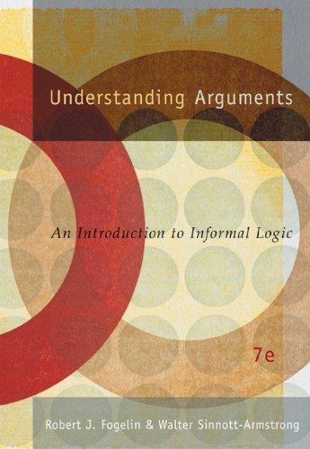 9780534625863: Understanding Arguments 7e