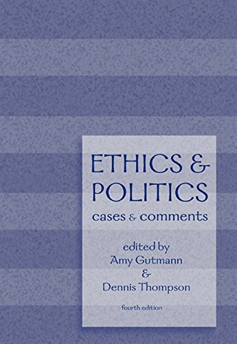 9780534626457: Ethics and Politics: Cases and Comments
