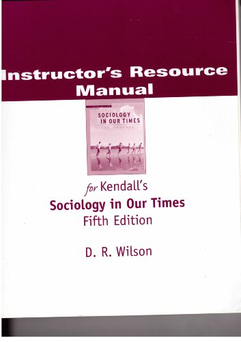 IRM Soc in Our Times 5e (9780534626921) by Wilson