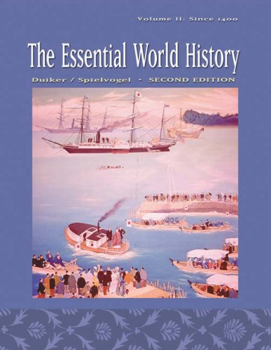 The Essential World History, Volume II: Since: William J. Duiker,
