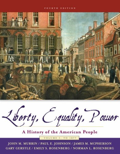 Liberty Equality And Power Volume 1: John M Murrin