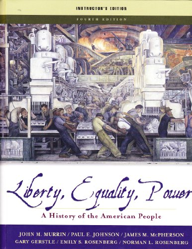 Thomson Liberty, Equality, Power A History of the American People Instructor's Edition: ET Al ...