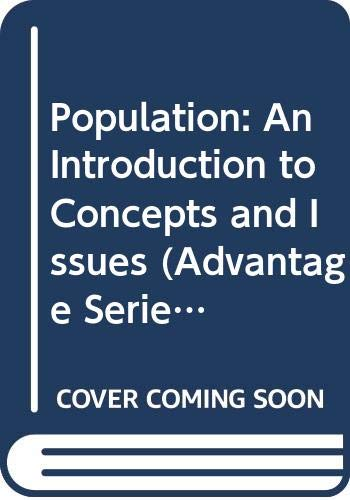 9780534627799: Cengage Advantage Books: Population: An Introduction to Concepts and Issues (Advantage Series)