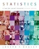 Statistics: A tool For Social Research, 7th Edition: Healey, Joseph F.