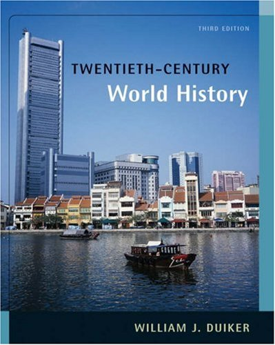 Twentieth-Century World History (with InfoTrac) (0534628117) by Duiker, William J.