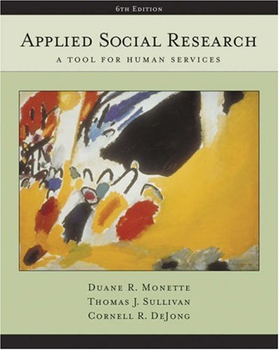 Applied Social Research: A Tool for Human: Duane R. Monette,