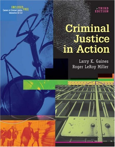 9780534629014: Criminal Justice in Action (with CD-ROM and InfoTrac) (Available Titles CengageNOW)