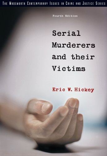 9780534630188: Serial Murderers and their Victims (Wadsworth Contemporary Issues in Crime and Justice)