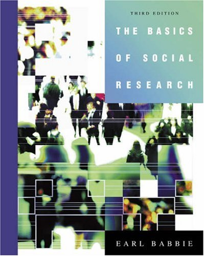 The Basics of Social Research. Third edition: Babbie, Earl