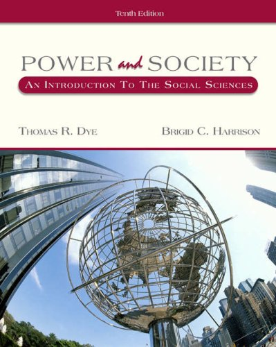 9780534630843: Power and Society: An Introduction to the Social Sciences (with InfoTrac)