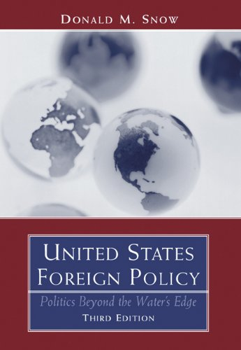 9780534631536: United States Foreign Policy: Politics Beyond the Water's Edge