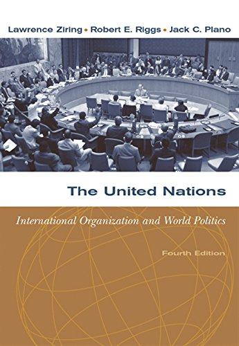 9780534631864: The United Nations: International Organization and World Politics