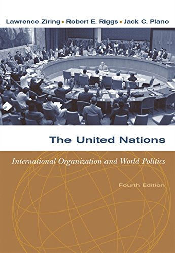 9780534631864: The United Nations: International Organization and World Politics