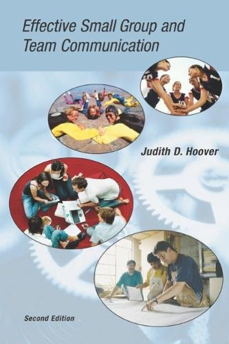 Effective Small Group and Team Communication: Judith Hoover