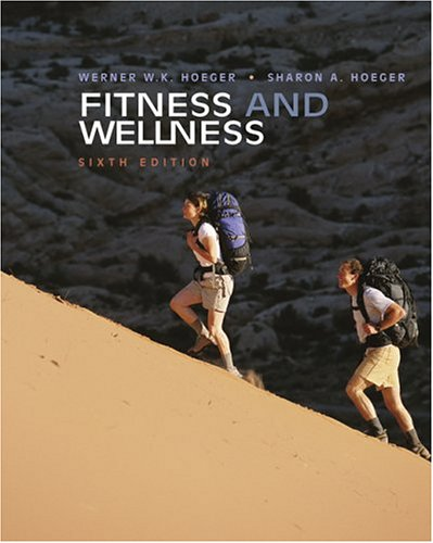 9780534635442: Fitness and Wellness (with Personal Daily Log, Profile Plus 2005, and Health, Fitness and Wellness Explorer)
