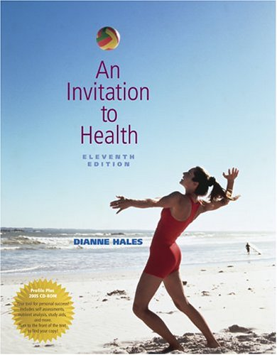 9780534635589: An Invitation to Health (with Profile Plus 2005, Health, Fitness and Wellness Explorer, and InfoTrac)