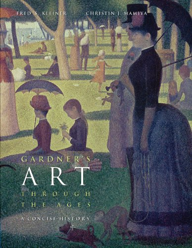 Gardner's Art through the Ages: A Concise History (with ArtStudy CD-ROM 2.1) (Available Titles CengageNOW) (0534636403) by Christin J. Mamiya; Fred S. Kleiner