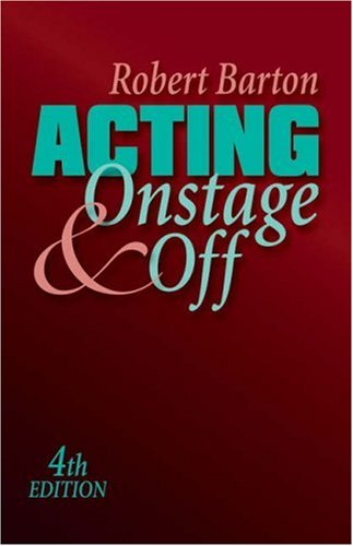9780534637088: Acting: Onstage and Off