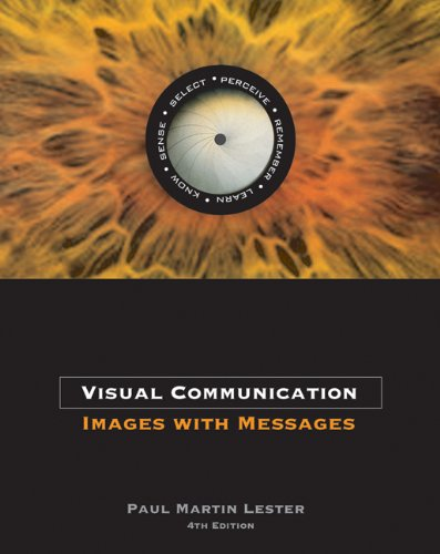 9780534637200: Visual Communication: Images with Messages (with InfoTrac)