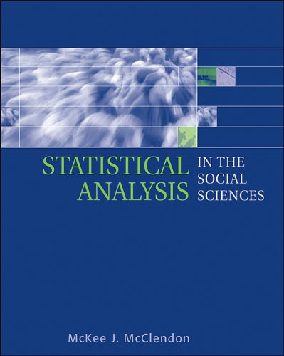 9780534637835: Statistical Analysis in the Social Sciences